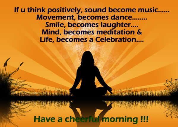 Image of: Happy Arent All Of Us Familiar With This Quote Positivity With All These Qualities Is Wonderful Thing To Begin With Birthday Wishes Expert Good Morning Quotes