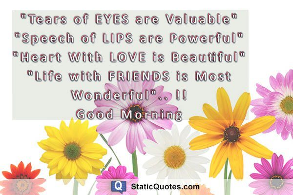 i hope you have time for great good morning quotes for friends friends are special and all of us are blessed when we have them as this quote is for real
